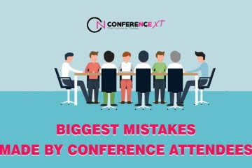 biggest mistakes of conference attendees